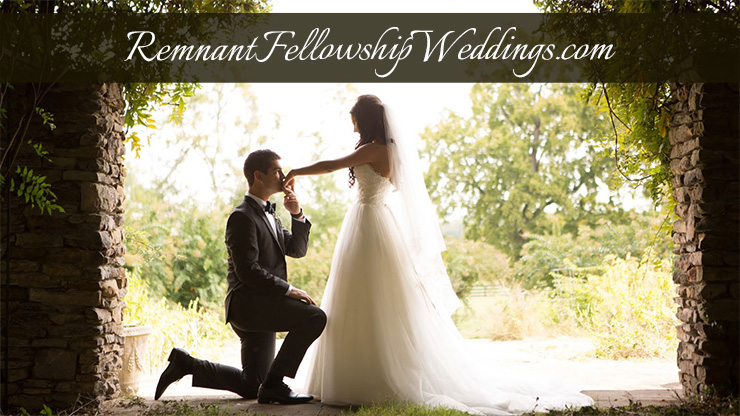Remnant Fellowship Weddings